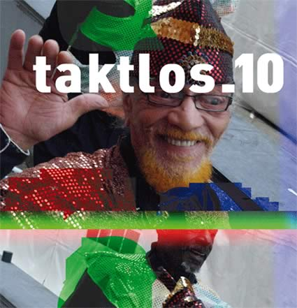 taktlos 10