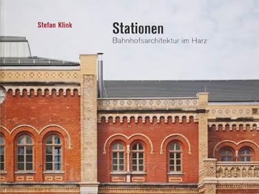 Bahnhofsarchitektur im Harz